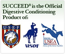 SUCCEED® is the Official Digesting Conditioning Product of USEF, USDF, and USEA